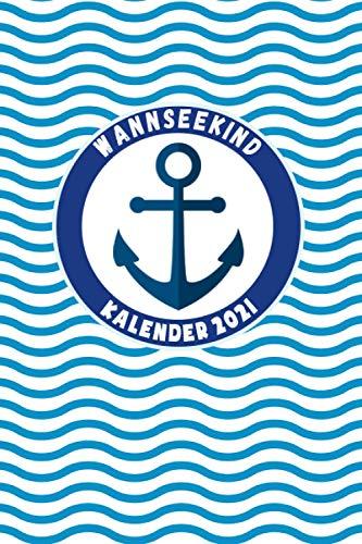 Wannseekind Kalender 2021: Din A5 I Taschenkalender 2021 I Buchkalender 2021 I Schönes Geschenk Kollegen & Familie